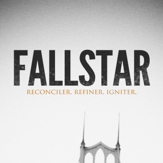 Fallstar &#8211; Reconciler, Refiner, Igniter