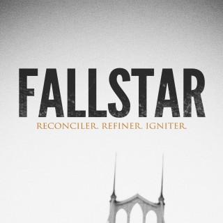 Fallstar – Reconciler, Refiner, Igniter