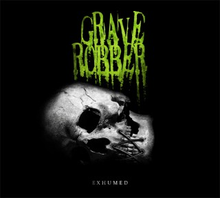 Grave Robber – Exhumed