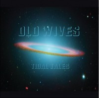 Old Wives &#8220;Tidal Waves&#8221; Available on iTunes (Jason Gleason/Action Reaction)