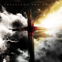 Creations – The Gospel