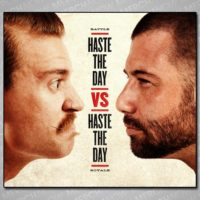 Haste the Day vs. Haste the Day CD/DVD Pre-Order and Press Release