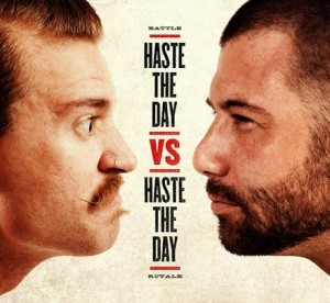 Haste the Day – Haste the Day vs. Haste the Day