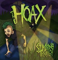 The Hoax – Stumbling Through