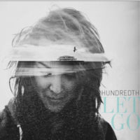 Hundredth – Let Go
