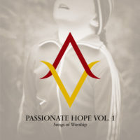 Passionate Hope Vol. 1: Songs of Worship