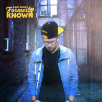 Free Album: Andy Mineo – Formerly Known