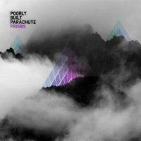 Poorly Built Parachute – Prisms