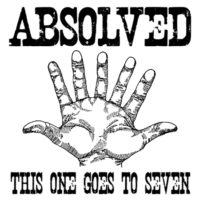 Absolved – This One Goes to Seven