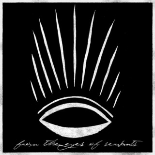 From The Eyes of Servants &#8211; From The Eyes of Servants EP