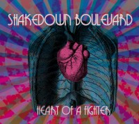 Shakedown Boulevard – Heart of a Fighter