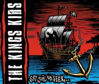 The Kings Kids – Set Sail and Seek…