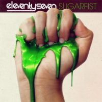 Eleventyseven &#8211; Sugarfist