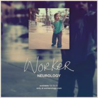 Worker &#8211; Neurology &#8211; Available Now