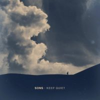 SONS &#8211; Keep Quiet