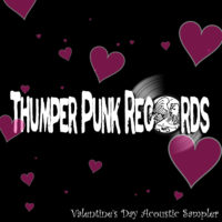 Thumper Punk Valentines Acoustic Sampler 2012