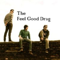 The Feel Good Drag – demo