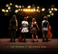 The Vespers – The Fourth Wall