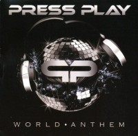 Press Play – World Anthem