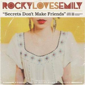 Rocky Loves Emily – Secrets Don't Make Friends