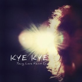 Kye Kye – Young Love Remix EP