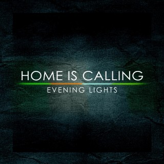 Home is Calling – Evening Lights
