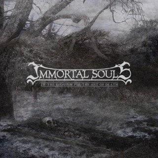 Immortal Souls – IV: The Requiem for the Art of Death