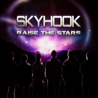 Skyhook – Raise the Stars