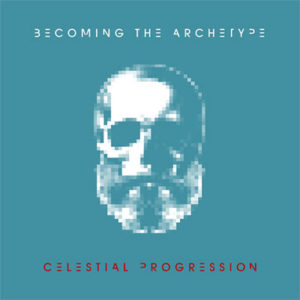 Becoming the Archetype – Celestial Progression