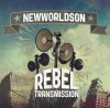 Newworldson &#8211; Rebel Transmission