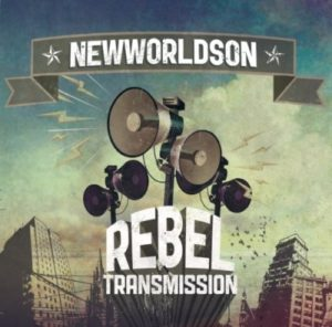 Newworldson – Rebel Transmission