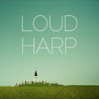 Loud Harps Partners With Come & Live!