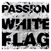 Passion &#8211; White Flag