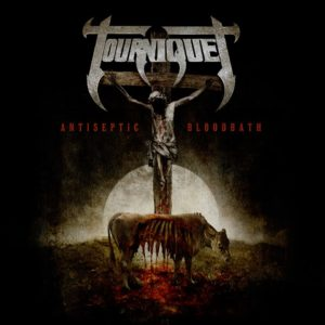 Tourniquet – Antiseptic Bloodbath