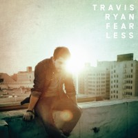 Travis Ryan – Fearless