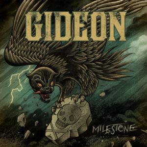 Gideon – Milestone
