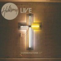 Hillsong Live – Cornerstone EP