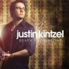 Justin Kintzel – Death is Overcome