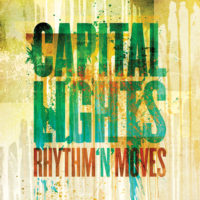 Capital Lights – Rhythm 'N' Moves