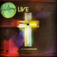 Hillsong Live – Cornerstone