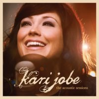 Kari Jobe – The Acoustic Sessions EP