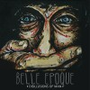Belle Epoque – Disillusions of Man