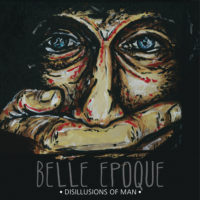 Belle Epoque &#8211; Disillusions of Man