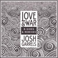 Josh Garrels – B Sides & Remixes EP