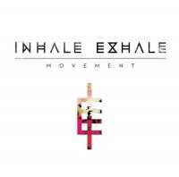 Inhale Exhale – Movement