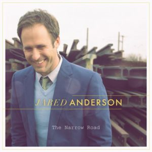 Jared Anderson – The Narrow Road