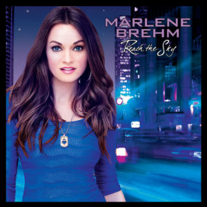 Marlene Brehm – Reach The Sky