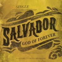 Salvador Release First Single Off of New Album to Christian Radio