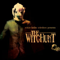 White Collar Sideshow – The Witchunt