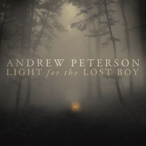 Andrew Peterson – Light For The Lost Boy